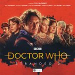 Doctor Who: Stranded 2 by Lisa McMullin Roy Gill Matt Fitton and John Dorney (audio review).