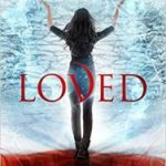 Loved (House Of Night Otherworld trilogy book 1 of 3) by P.C. & Kristin Cast (book review).