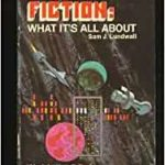Science Fiction: What It's All About by Sam J. Lundwall (book review).