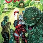 Suicide Squad Volume 3: Burning The House Down by Rob Williams, John Romita Jr., Eddy Barrows, John Ostrander and Gus Vazquez (graphic novel review).