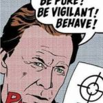 Be Pure! Be Vigilant! Behave!: 2000AD & Judge Dredd: The Secret History by Pat Mills (book review).