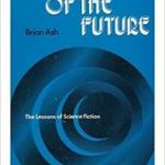 Faces Of The Future – The Lessons Of Science Fiction by Brian Ash (book review).