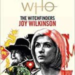 Doctor Who: The Witchfinders by Joy Wilkinson (book review).
