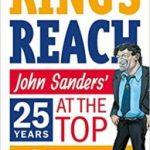 King's Reach: John Sanders' Twenty-Five Years At The Top Of Comics by John Sanders (book review).
