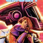 The 27 Run: Crush by Justin Zimmerman and Russell Brown (graphic novel review).