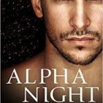 Alpha Night (Psy-Changeling Trinity 4 or book 19) by Nalini Singh  (book review)